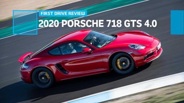 2020 Porsche 718 GTS 4.0 First Drive Review: Who Needs Turbocharging?